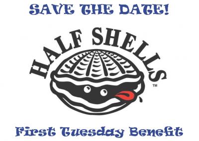 Half Shells First Tuesday Benefit